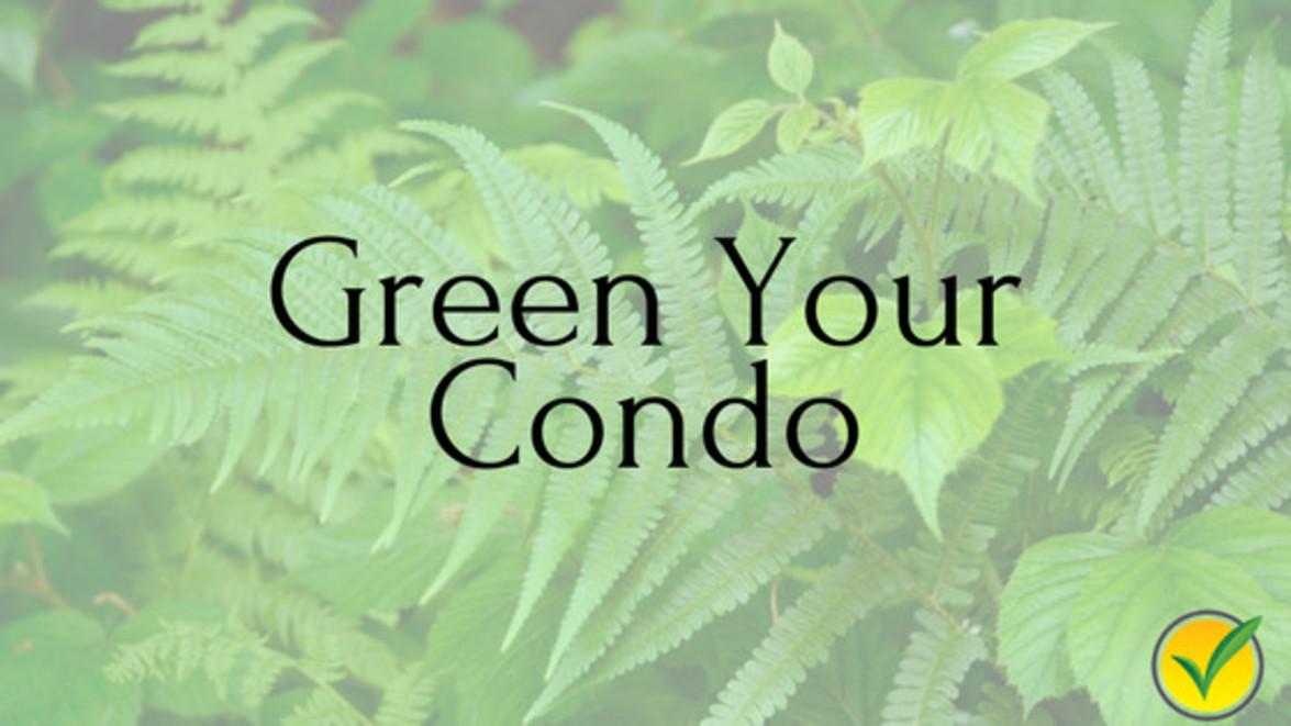 Green Your Condo
