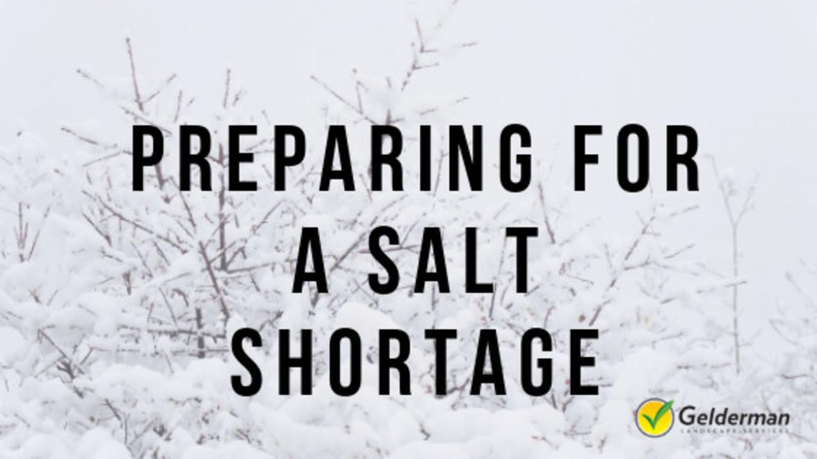 Preparing for a Salt Shortage